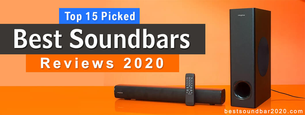 Best Soundbar 2020.Best Soundbar 2020 Top 15 Picks Buyer S Guide 2020